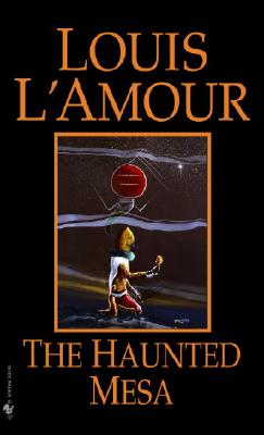 The Haunted Mesa By L'Amour, Louis