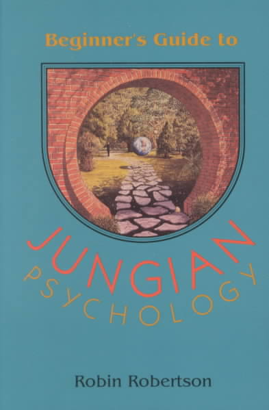 The Beginner's Guide to Jungian Psychology By Robertson, Robin
